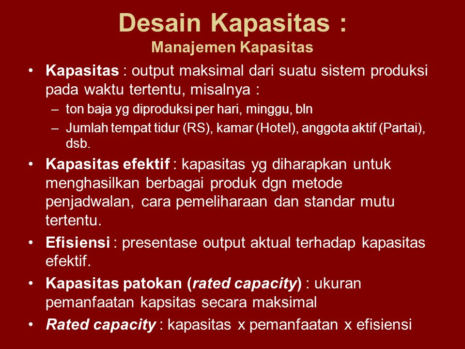 Desain Kapasitas : Manajemen Kapasitas