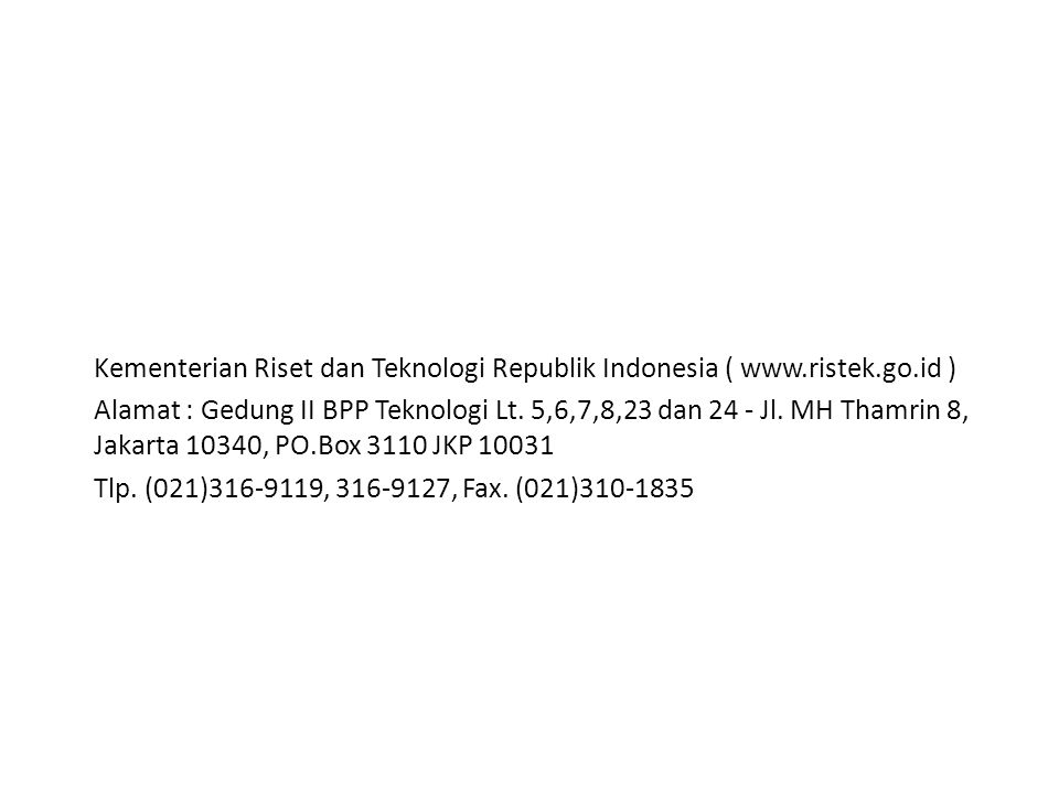 Kementerian Riset dan Teknologi Republik Indonesia ( www. ristek. go
