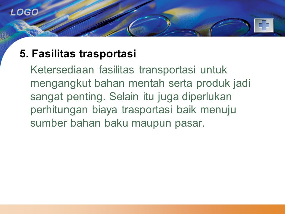 5. Fasilitas trasportasi