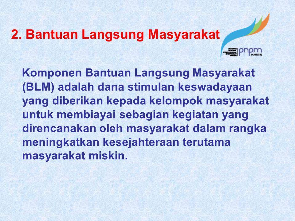 2. Bantuan Langsung Masyarakat