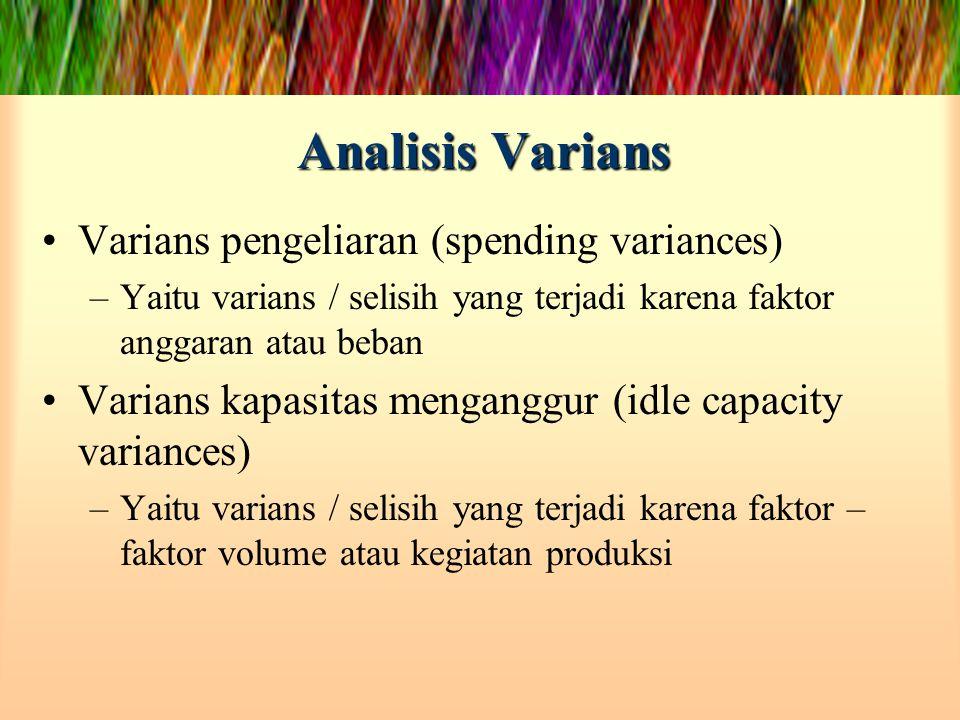 Analisis Varians Varians pengeliaran (spending variances)