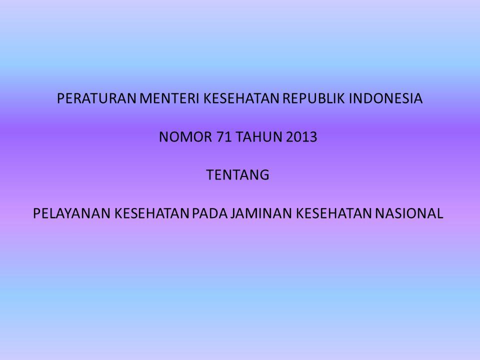 PERATURAN MENTERI KESEHATAN REPUBLIK INDONESIA NOMOR 71 TAHUN 2013
