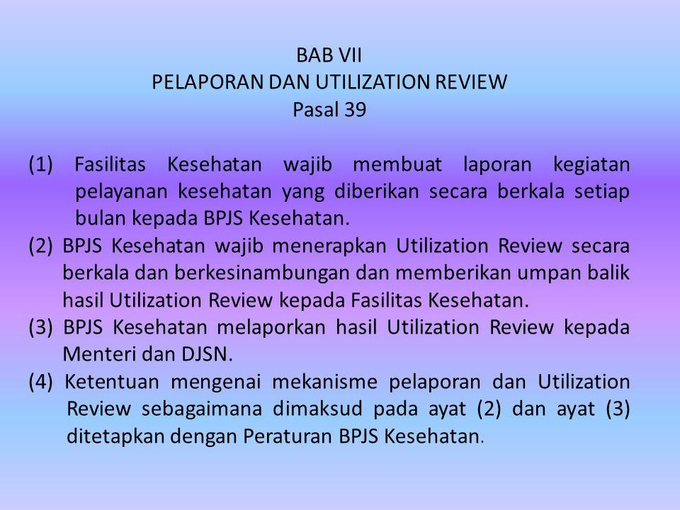PELAPORAN DAN UTILIZATION REVIEW