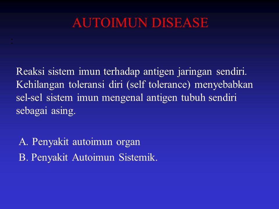 AUTOIMUN DISEASE :