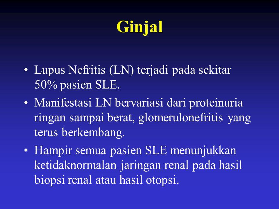 Ginjal Lupus Nefritis (LN) terjadi pada sekitar 50% pasien SLE.