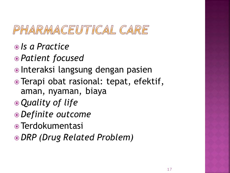 Pharmaceutical Care Is a Practice Patient focused