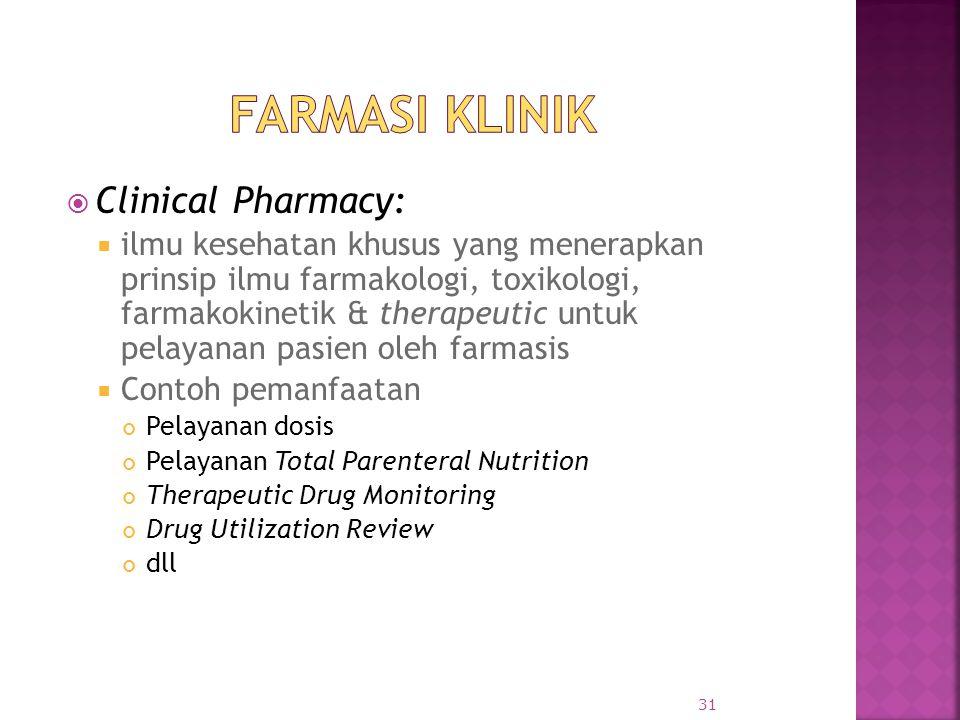 Farmasi Klinik Clinical Pharmacy: