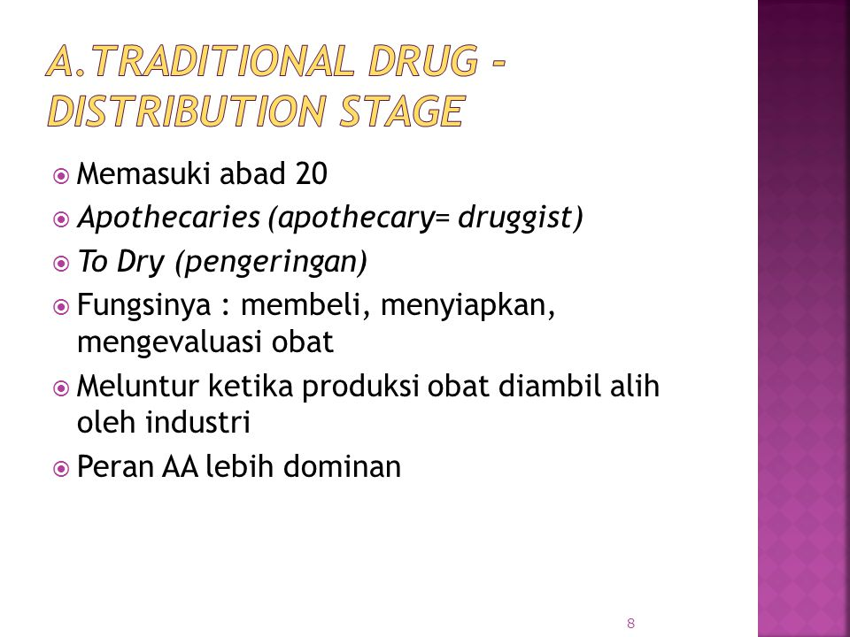 A.Traditional drug - distribution stage