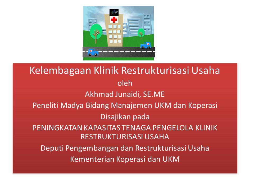 Kelembagaan Klinik Restrukturisasi Usaha
