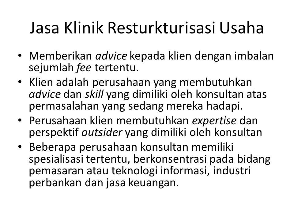 Jasa Klinik Resturkturisasi Usaha