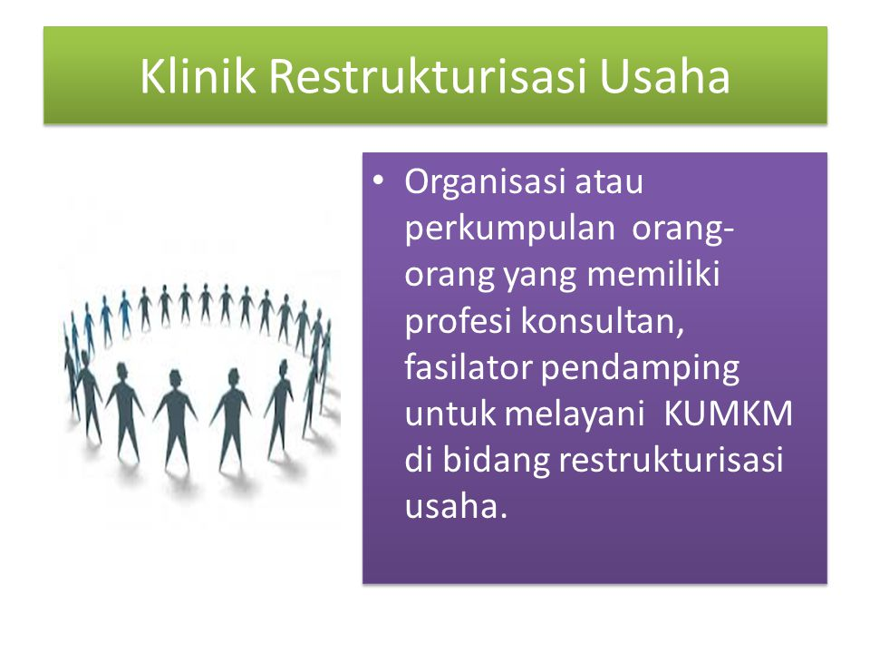Klinik Restrukturisasi Usaha