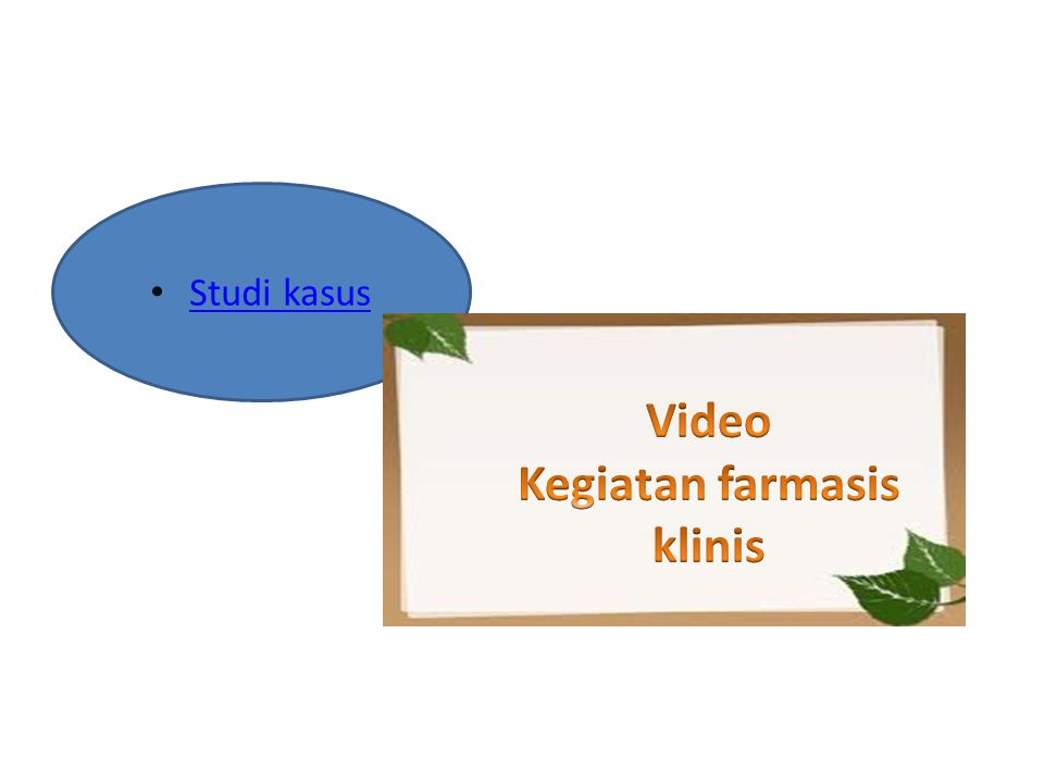Video Kegiatan farmasis klinis