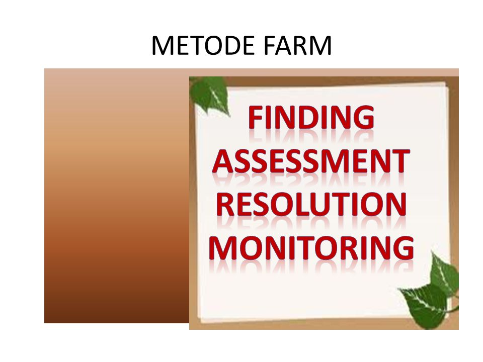 FINDING ASSESSMENT RESOLUTION MONITORING