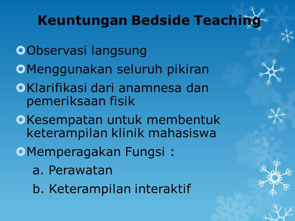 Keuntungan Bedside Teaching