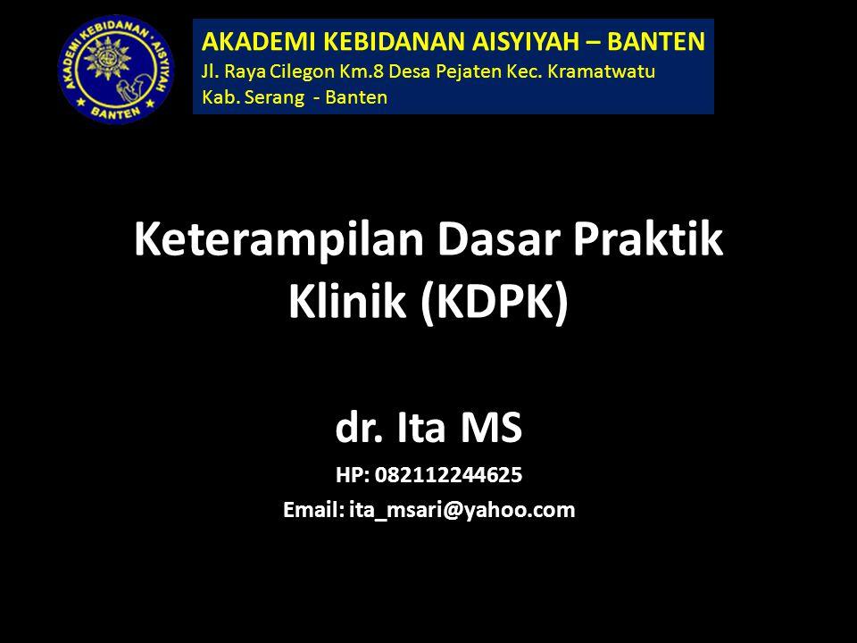 Keterampilan Dasar Praktik Klinik (KDPK)