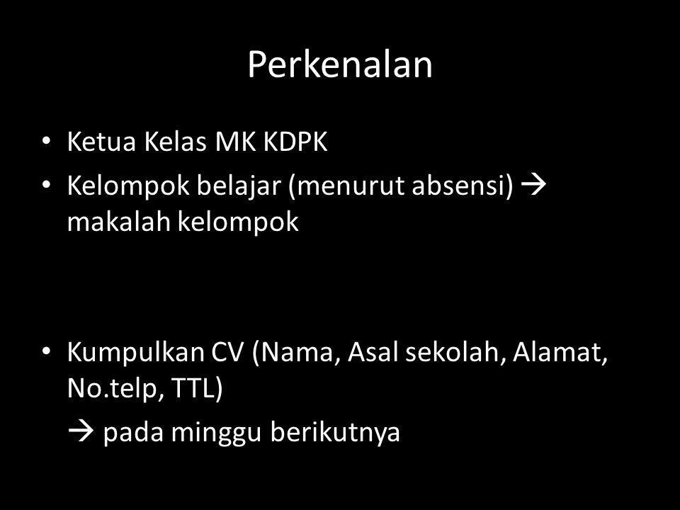 Perkenalan Ketua Kelas MK KDPK