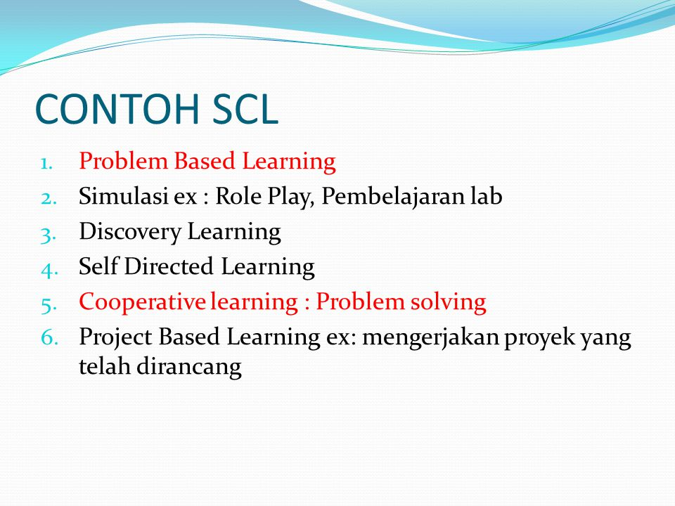 CONTOH SCL Problem Based Learning