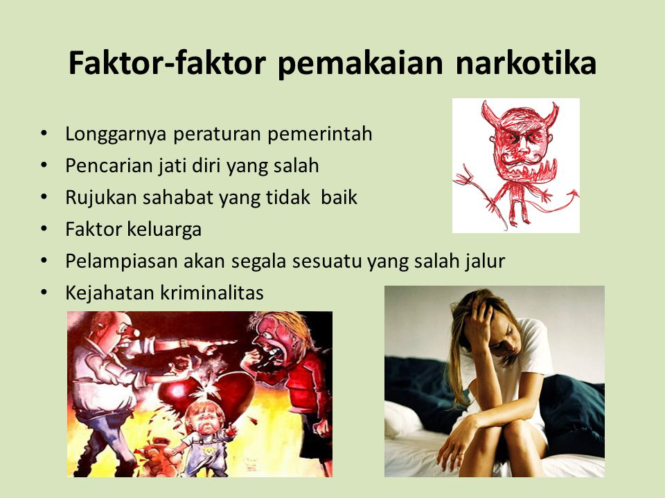 Faktor-faktor pemakaian narkotika
