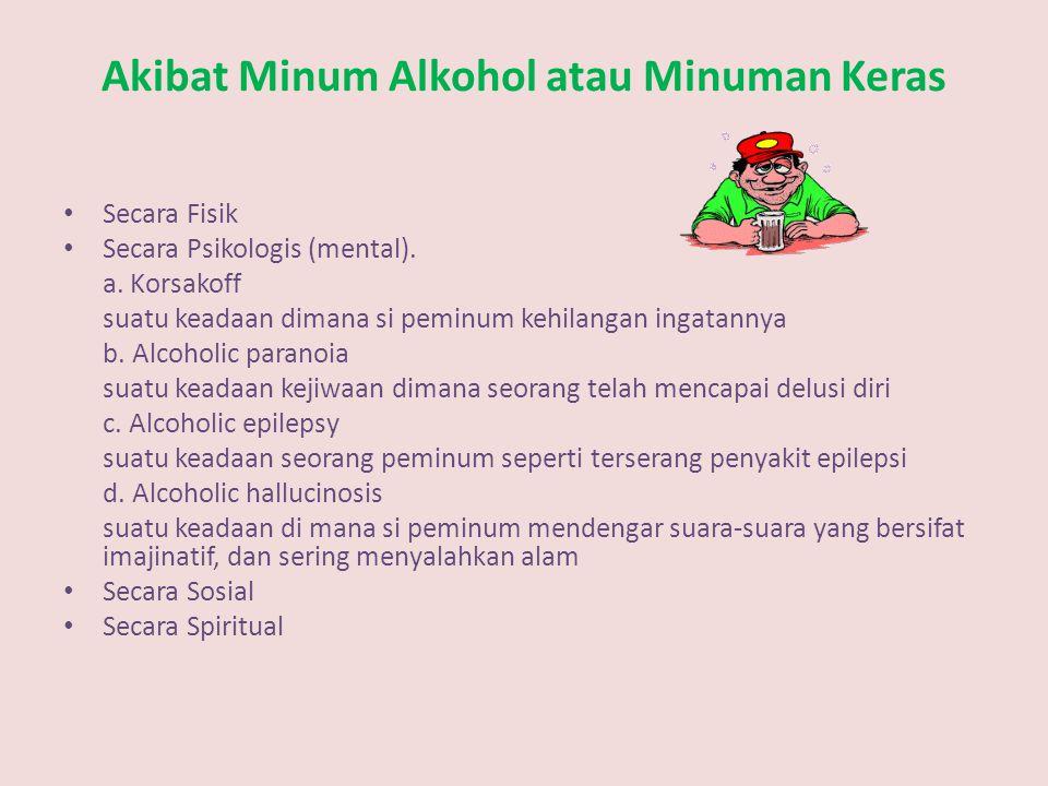 Akibat Minum Alkohol atau Minuman Keras
