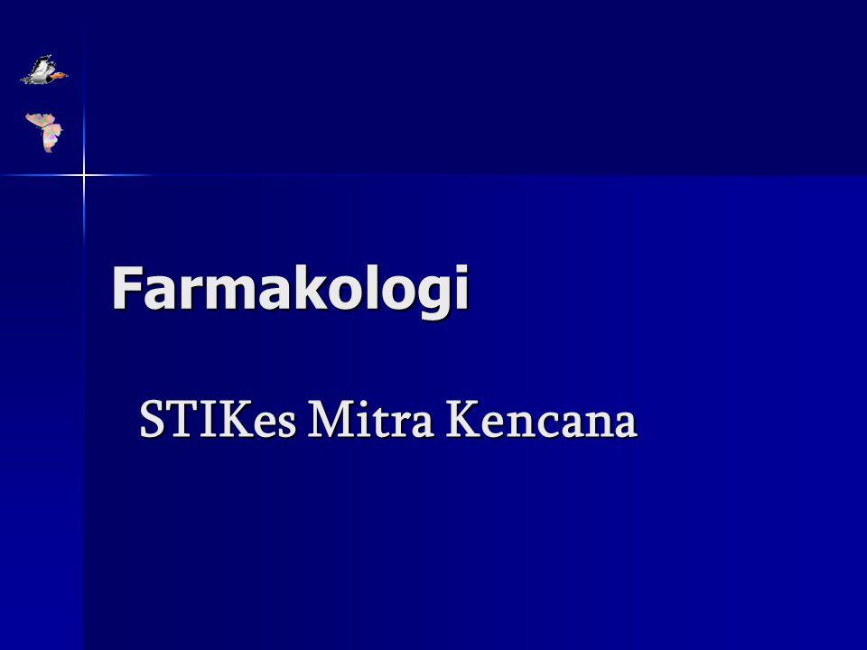 Farmakologi STIKes Mitra Kencana