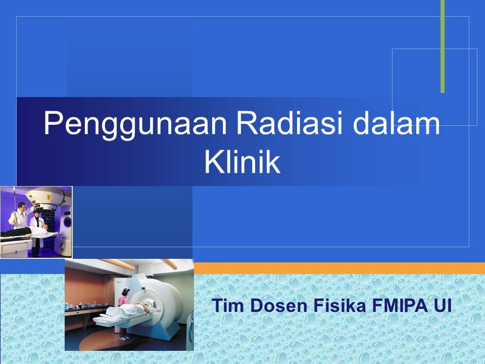 Penggunaan Radiasi dalam Klinik