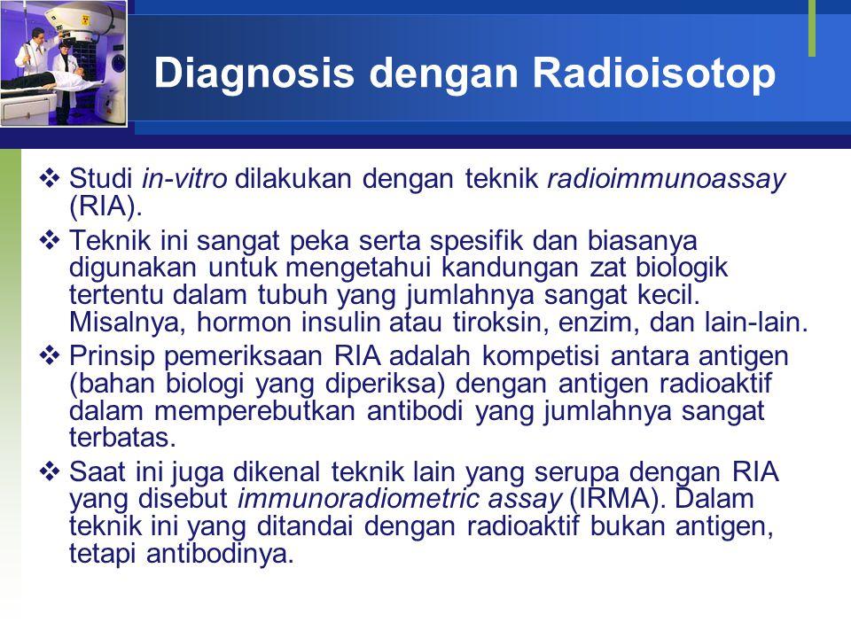 Diagnosis dengan Radioisotop