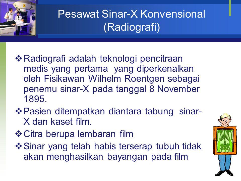 Pesawat Sinar-X Konvensional (Radiografi)