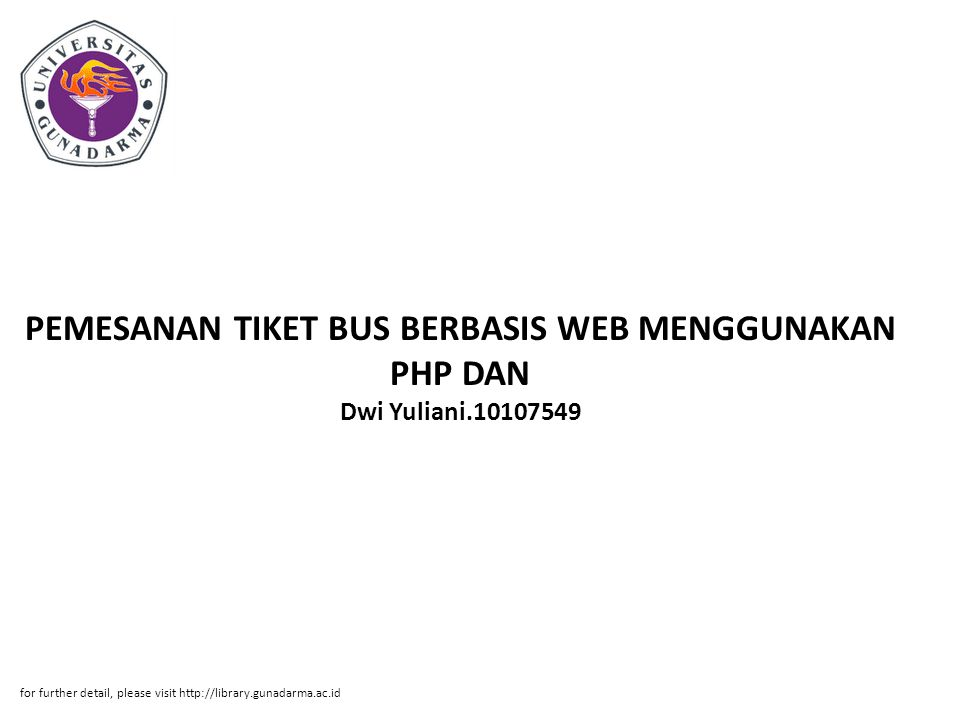 PEMESANAN TIKET BUS BERBASIS WEB MENGGUNAKAN PHP DAN Dwi Yuliani