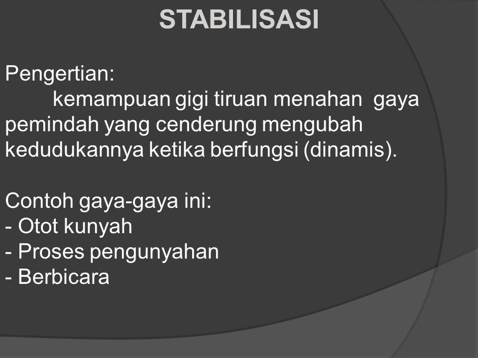STABILISASI Pengertian: