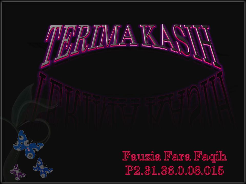TERIMA KASIH Fauzia Fara Faqih P2.31.36.0.08.015