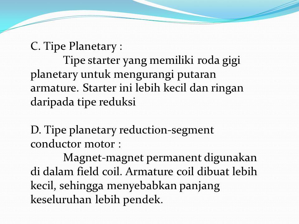 C. Tipe Planetary :