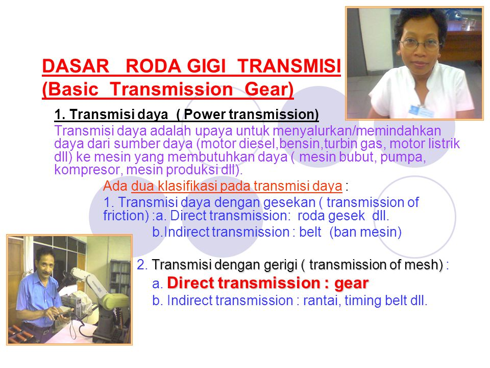 DASAR RODA GIGI TRANSMISI (Basic Transmission Gear)