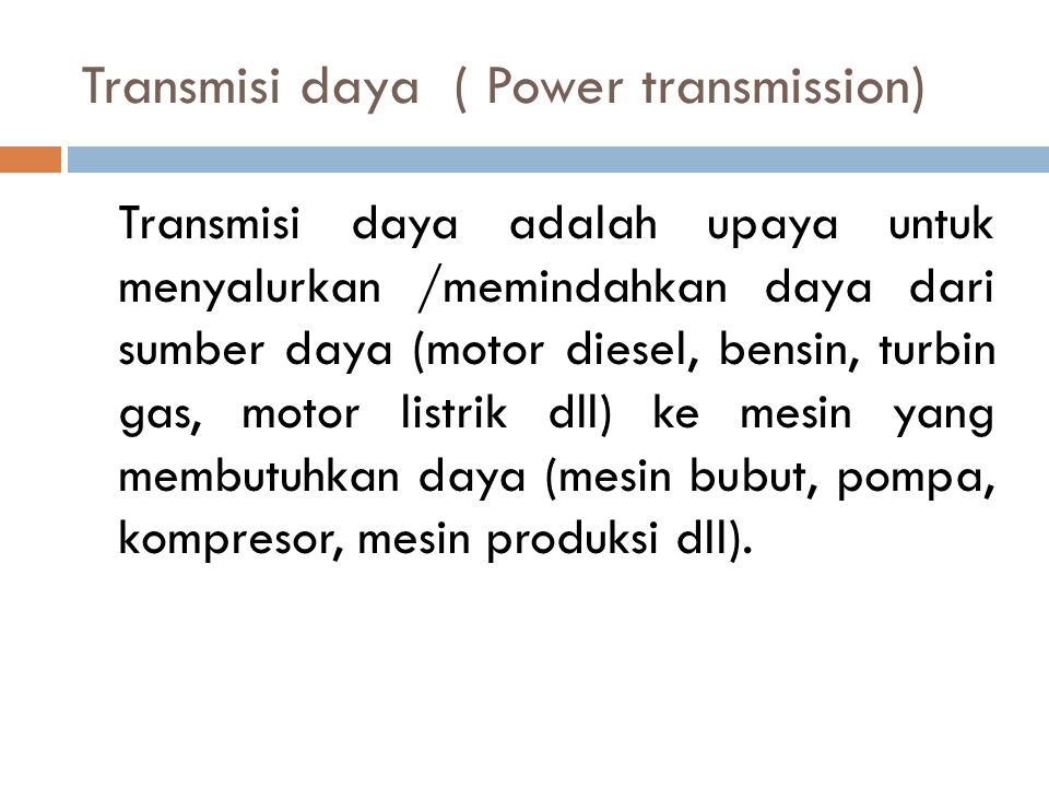 Transmisi daya ( Power transmission)