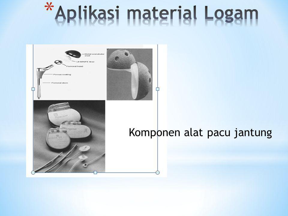 Aplikasi material Logam