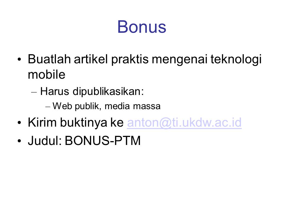 Bonus Buatlah artikel praktis mengenai teknologi mobile