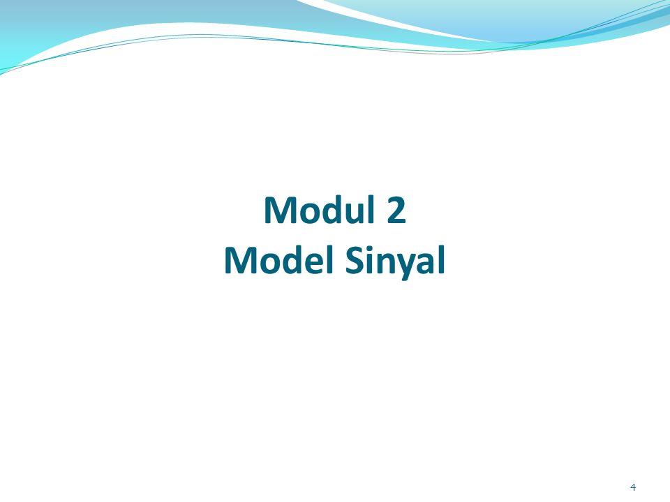 Modul 2 Model Sinyal