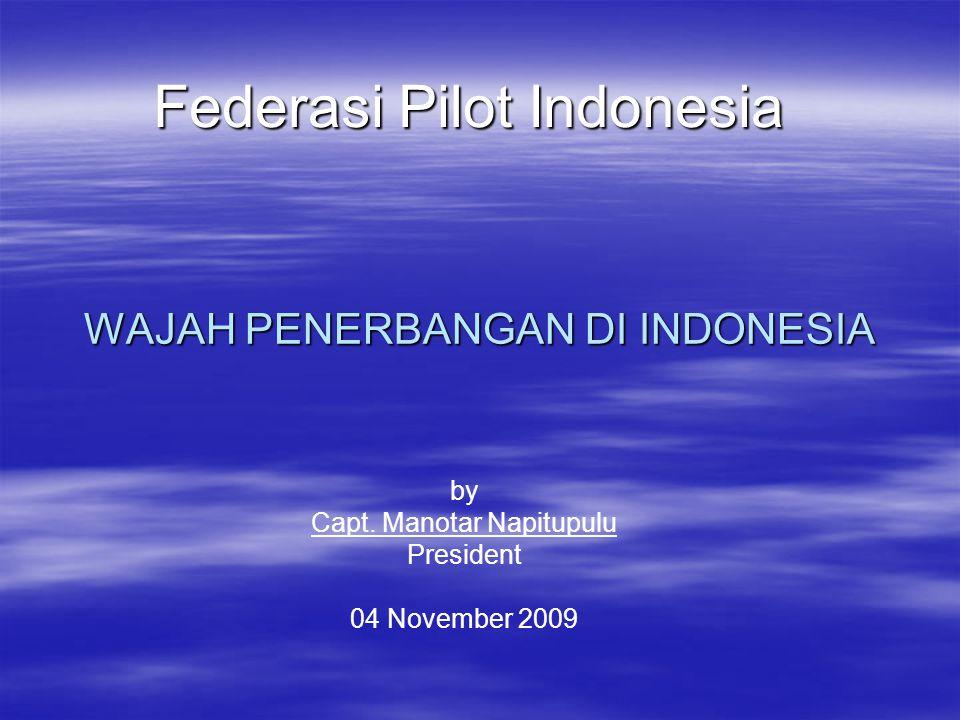 WAJAH PENERBANGAN DI INDONESIA