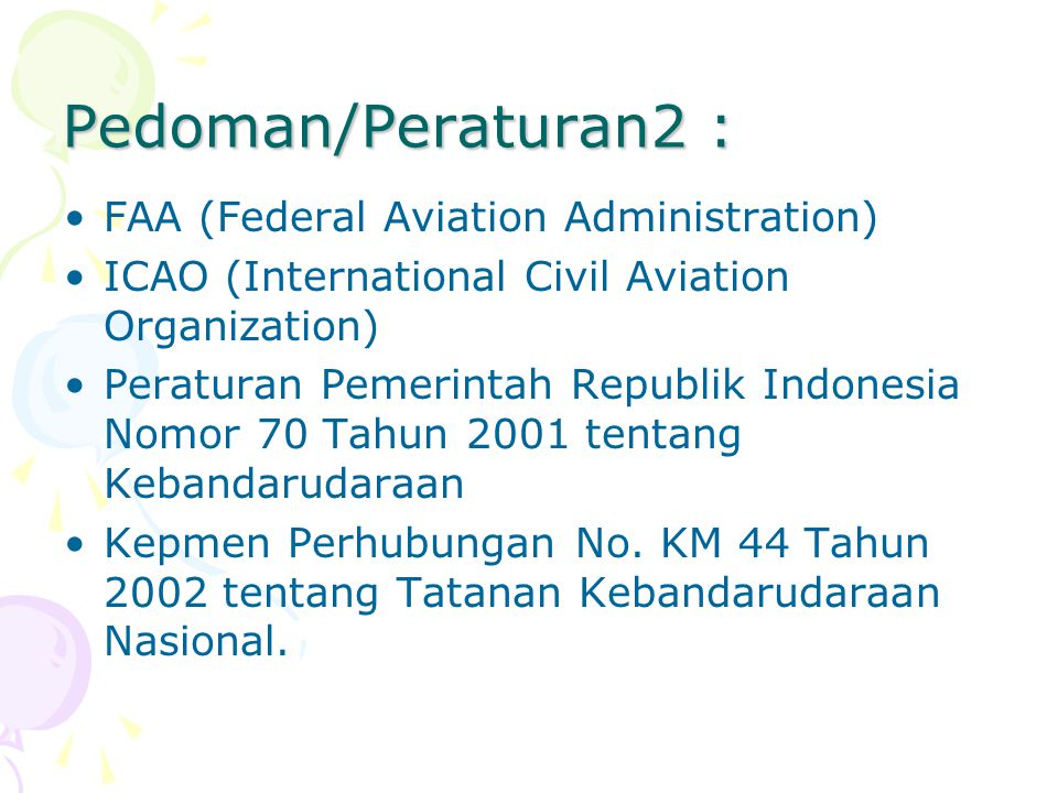 Pedoman/Peraturan2 : FAA (Federal Aviation Administration)