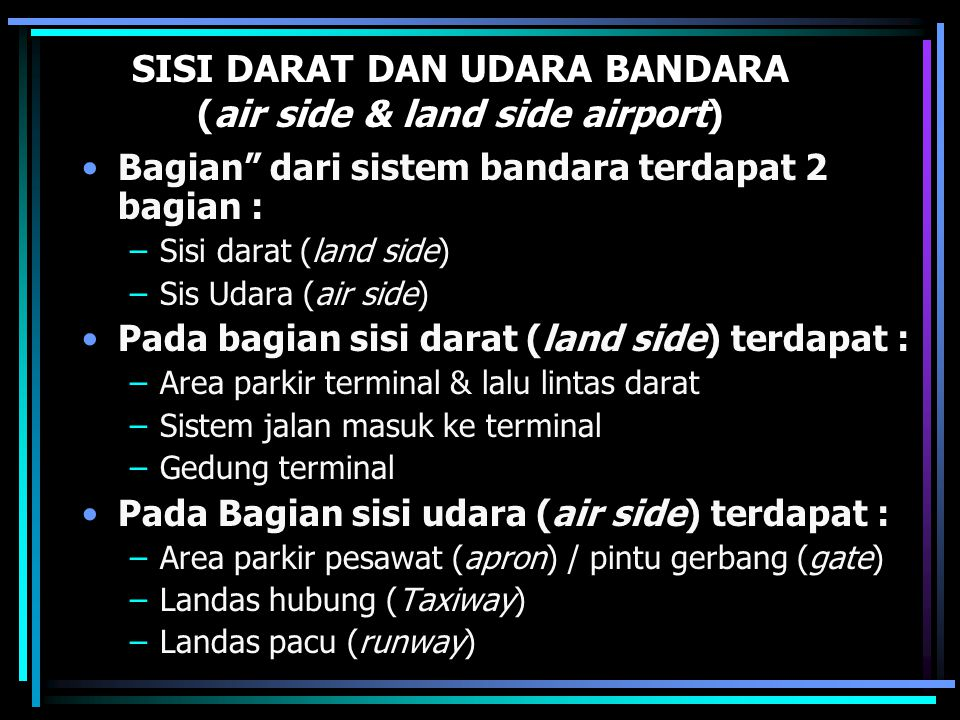 SISI DARAT DAN UDARA BANDARA (air side & land side airport)