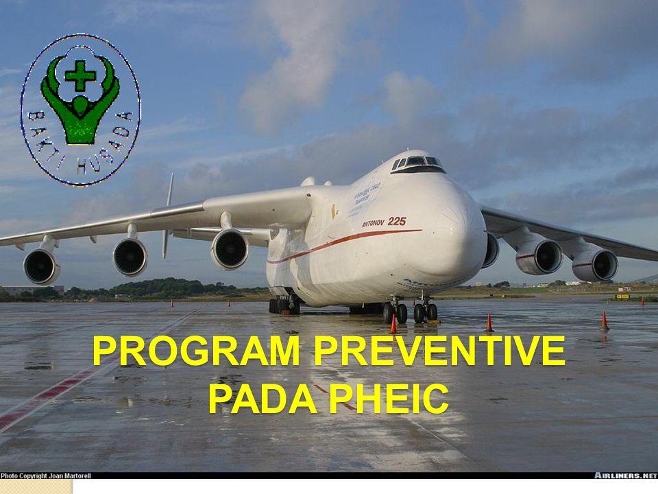 PROGRAM PREVENTIVE PADA PHEIC