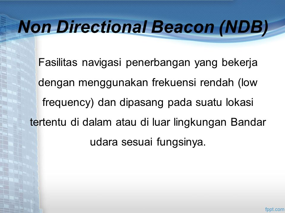 Non Directional Beacon (NDB)