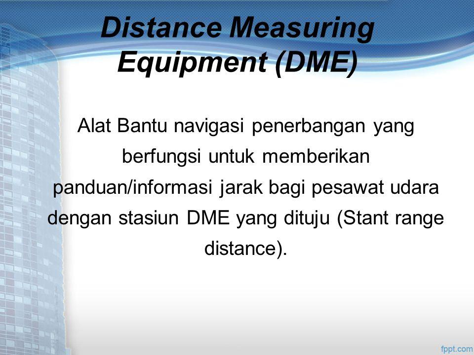 Distance Measuring Equipment (DME)