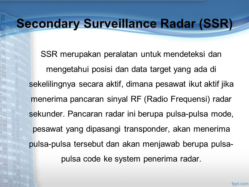 Secondary Surveillance Radar (SSR)