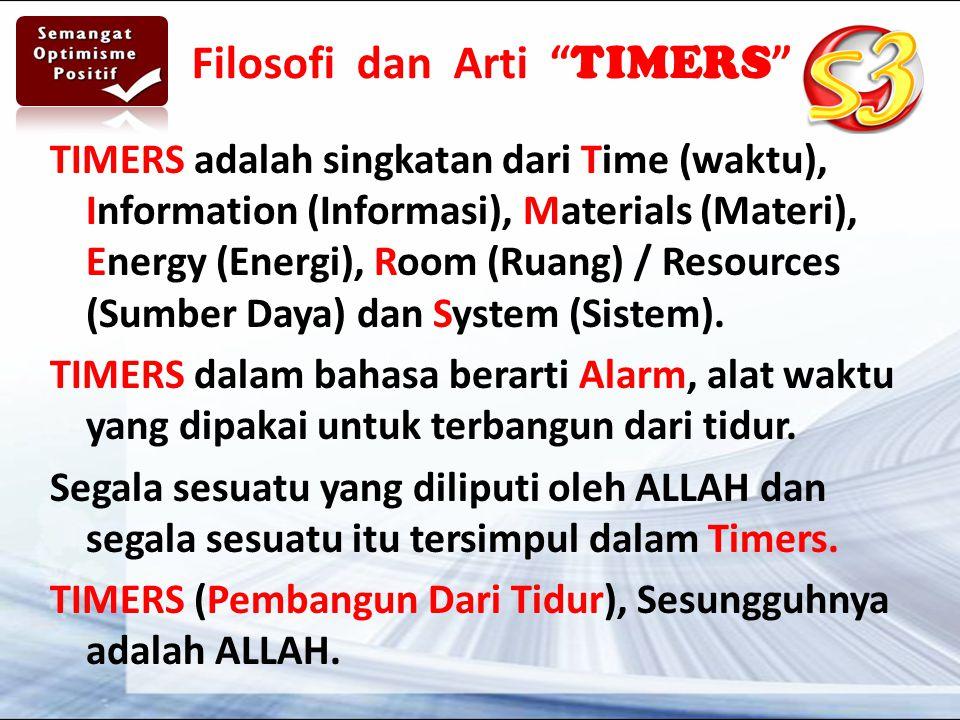 Filosofi dan Arti TIMERS