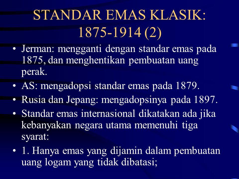STANDAR EMAS KLASIK: 1875-1914 (2)
