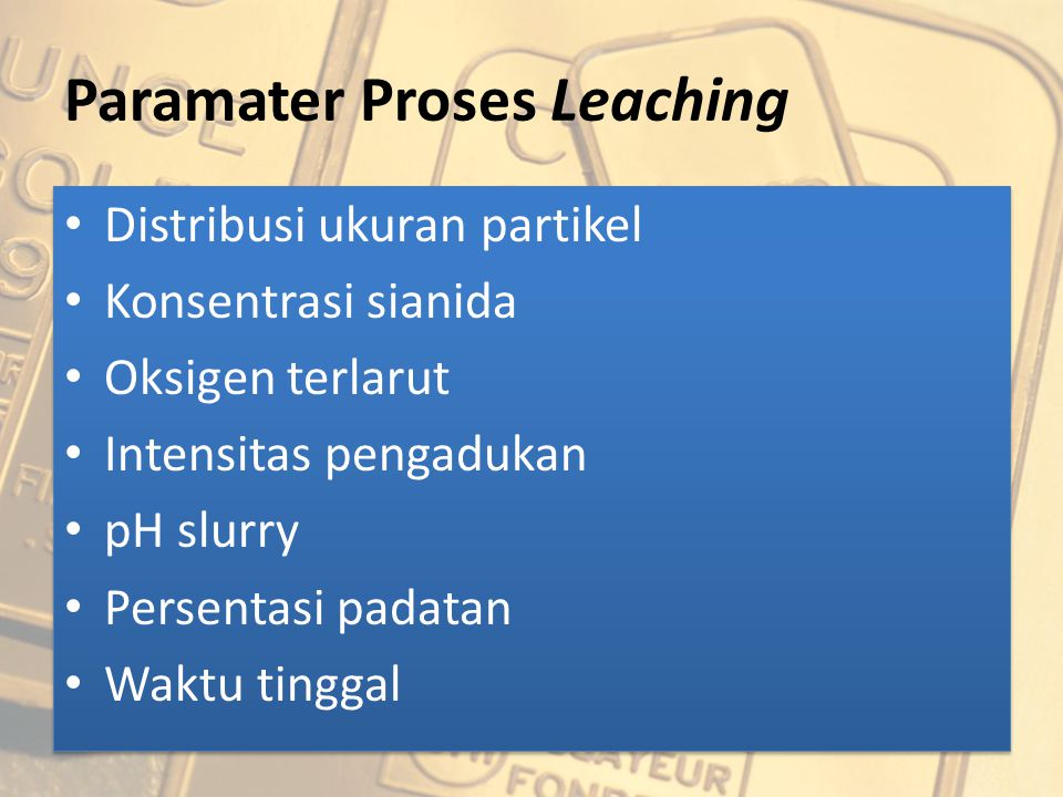 Paramater Proses Leaching