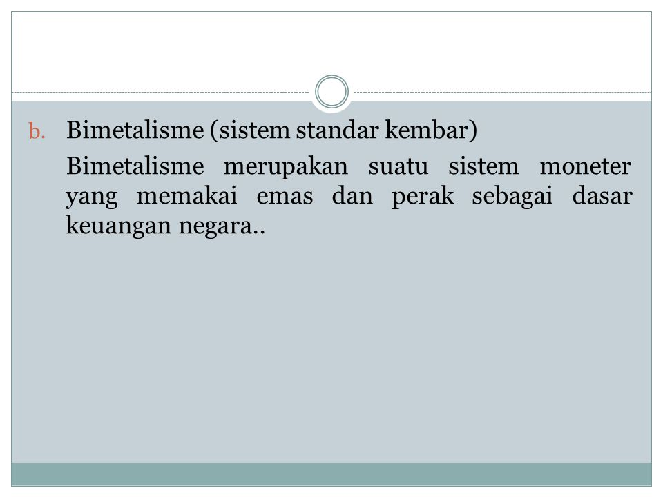 Bimetalisme (sistem standar kembar)