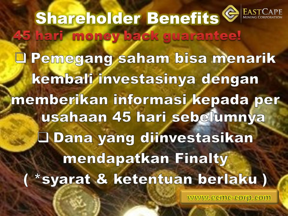 Shareholder Benefits 45 hari money back guarantee!