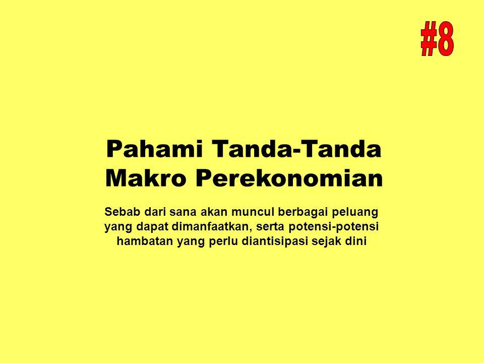 Pahami Tanda-Tanda Makro Perekonomian
