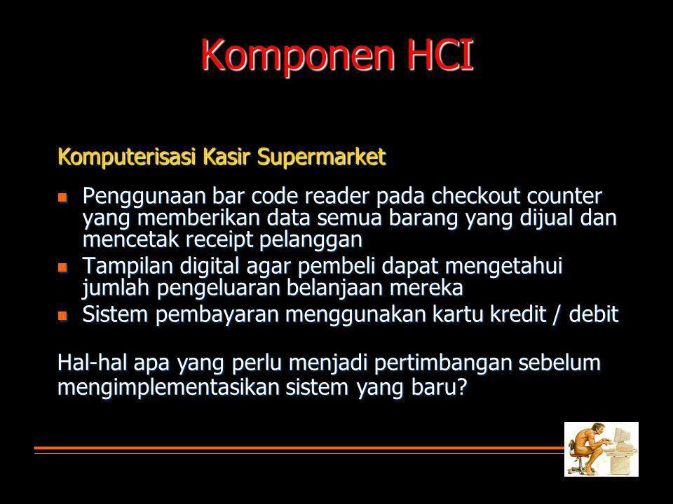 Komponen HCI Komputerisasi Kasir Supermarket